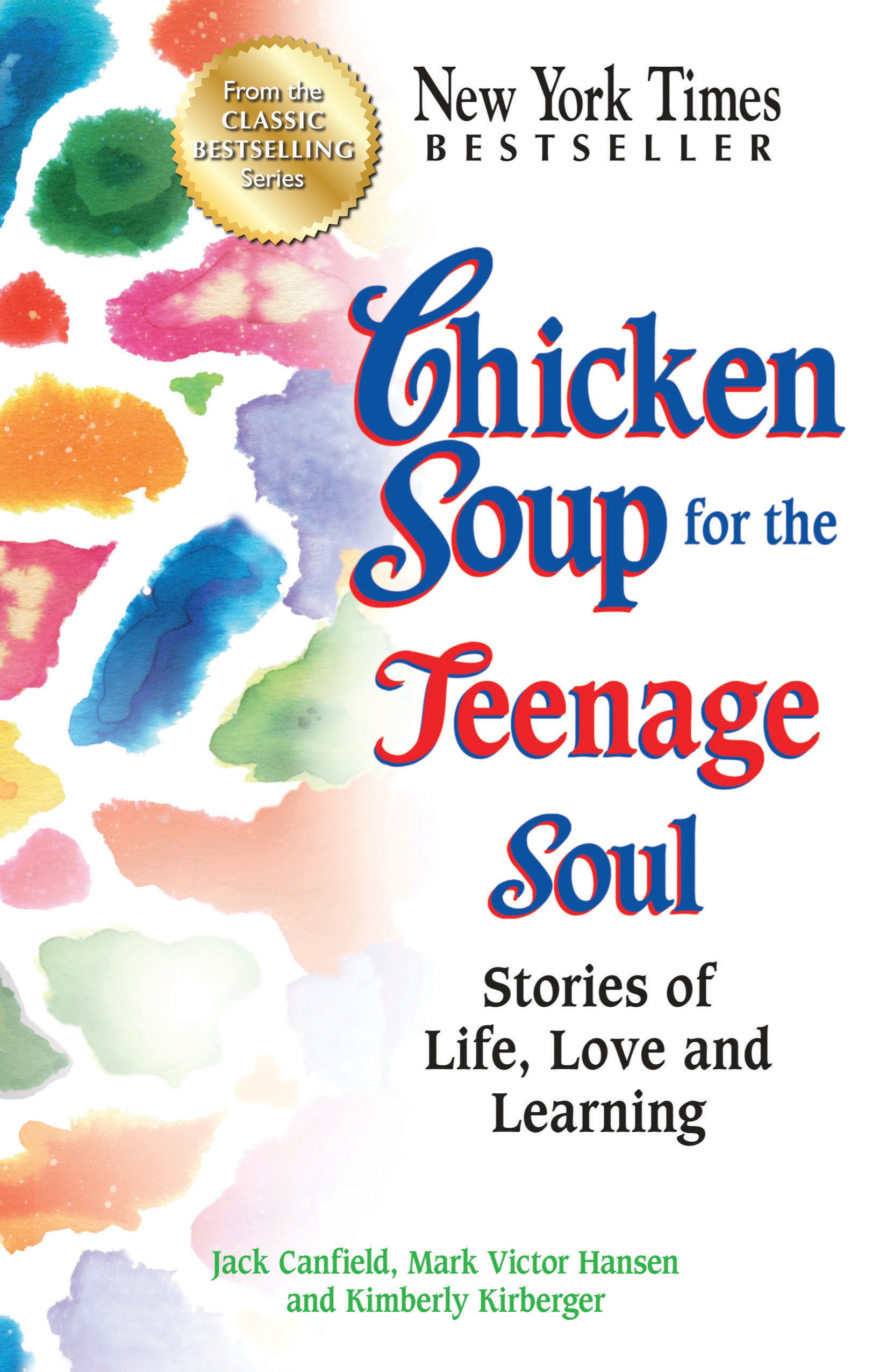 Chicken Soup For The Teenage Soul  Chicken Soup for the Teenage Soul