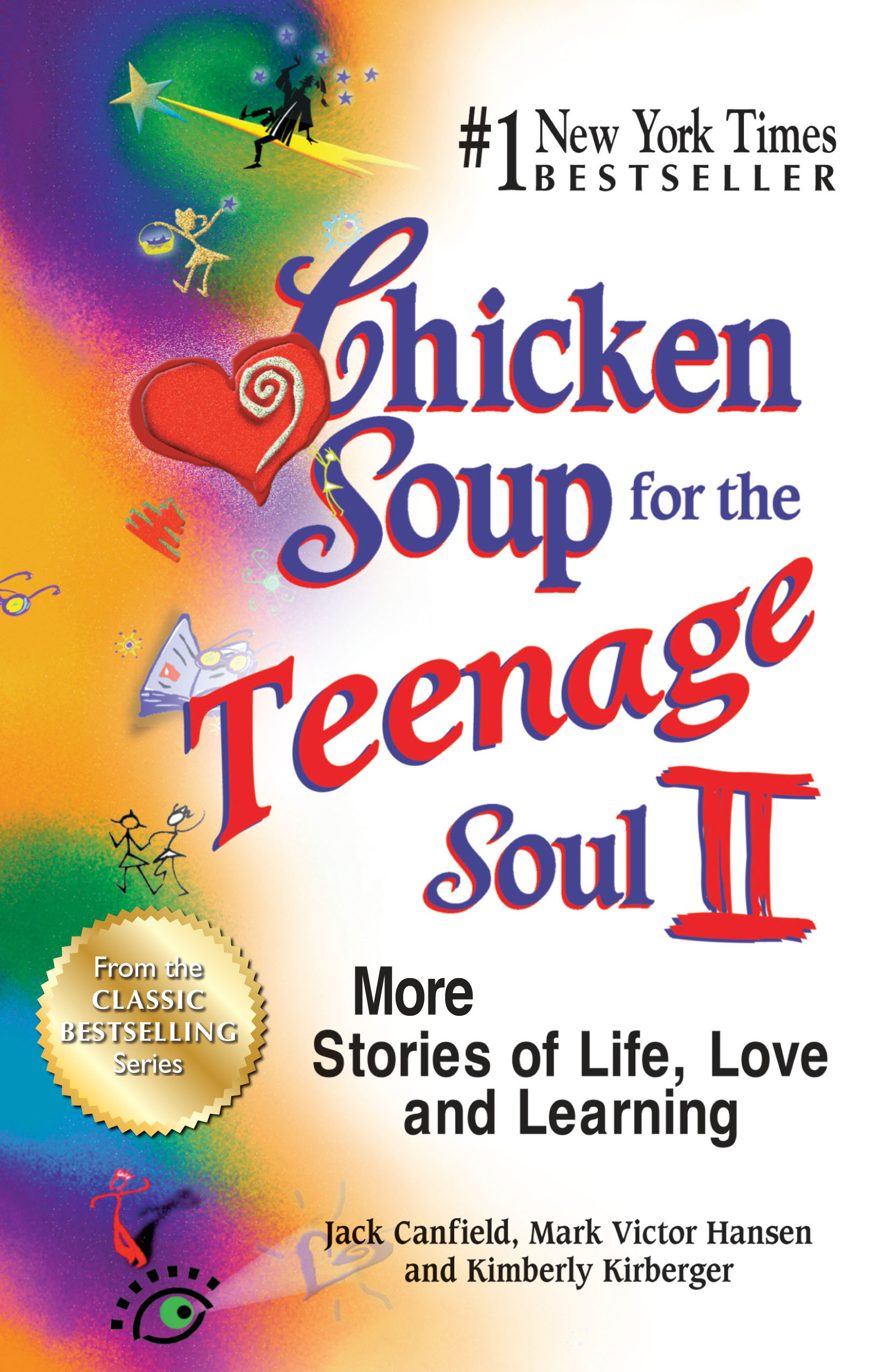 Chicken Soup For The Teenage Soul  Chicken Soup for the Teenage Soul II