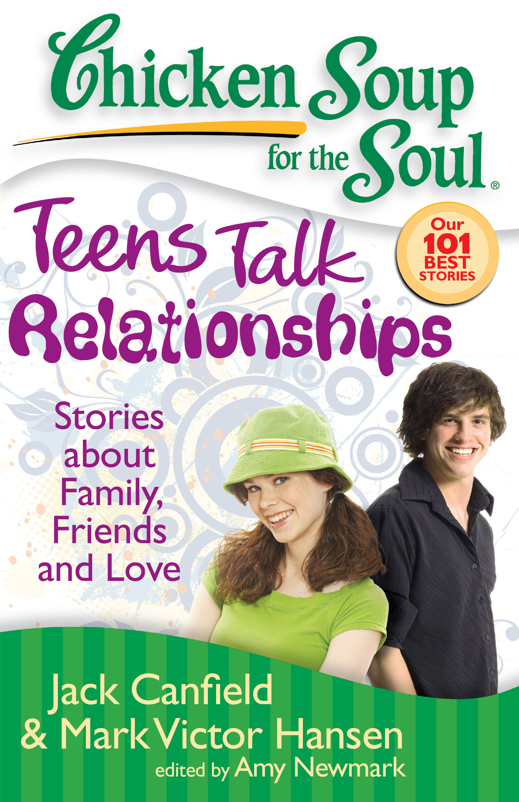 Chicken Soup For The Teenage Soul  Chicken Soup for the Soul Teens Talk Relationships