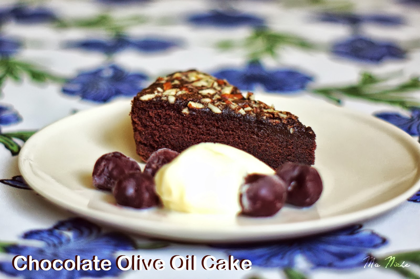 Chocolate Olive Oil Cake  Ma Niche Chocolate Olive Oil Cake Nigella Lawson