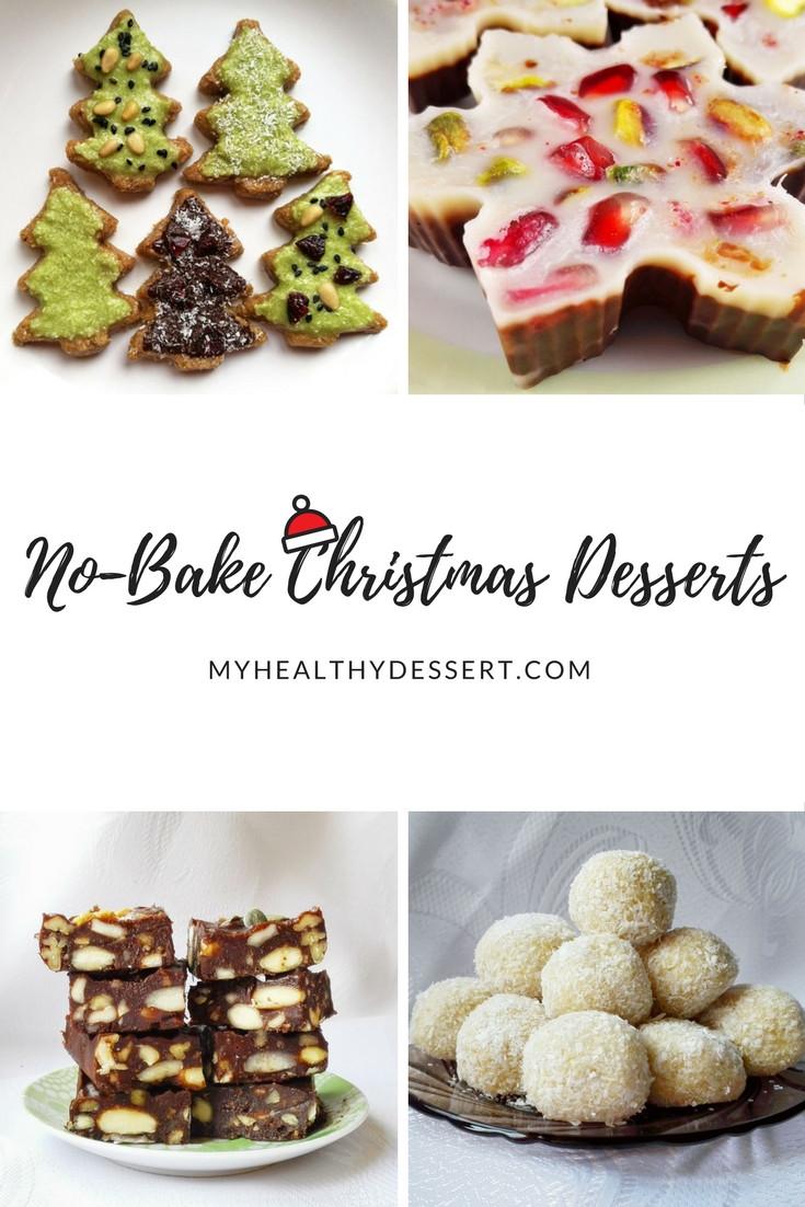 Christmas Recipes Desserts  Delicious No Bake Christmas Desserts My Healthy Dessert