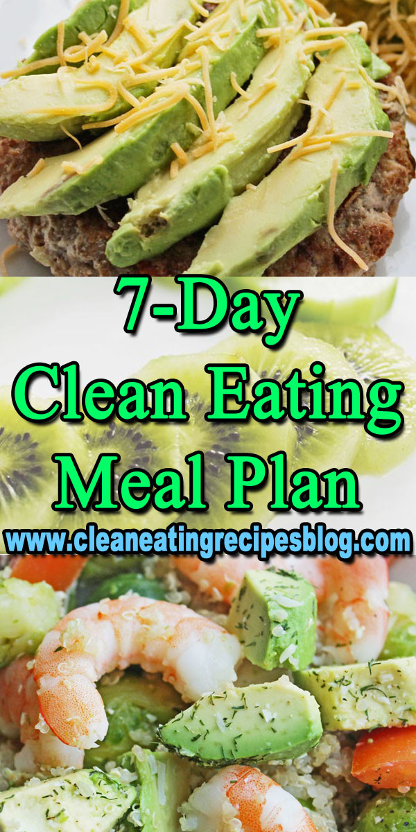 Clean Dinner Recipes  Clean Eating Meal Plan 7 Day