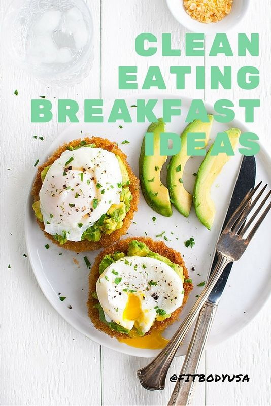 Clean Eat Breakfast Recipes  385 best images about Recipes Tips 4 Weight Loss on