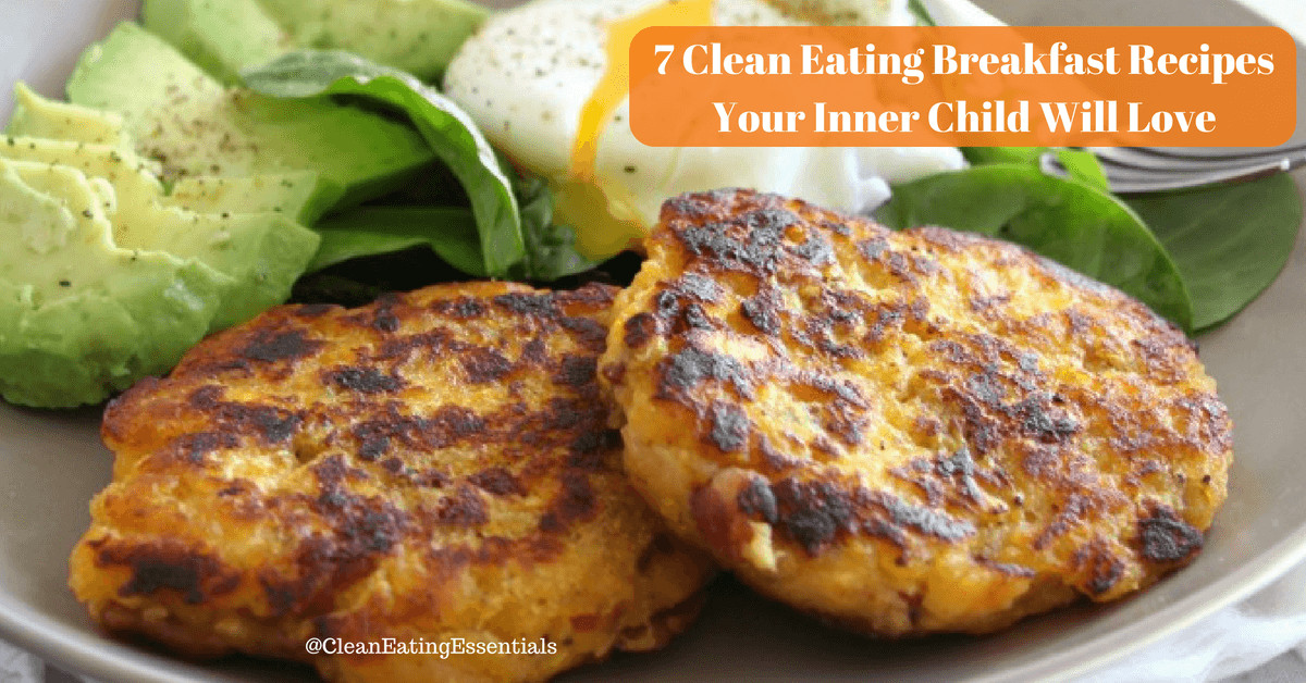 Clean Eat Breakfast Recipes  7 Clean Eating Breakfast Recipes Your Inner Child Will Love