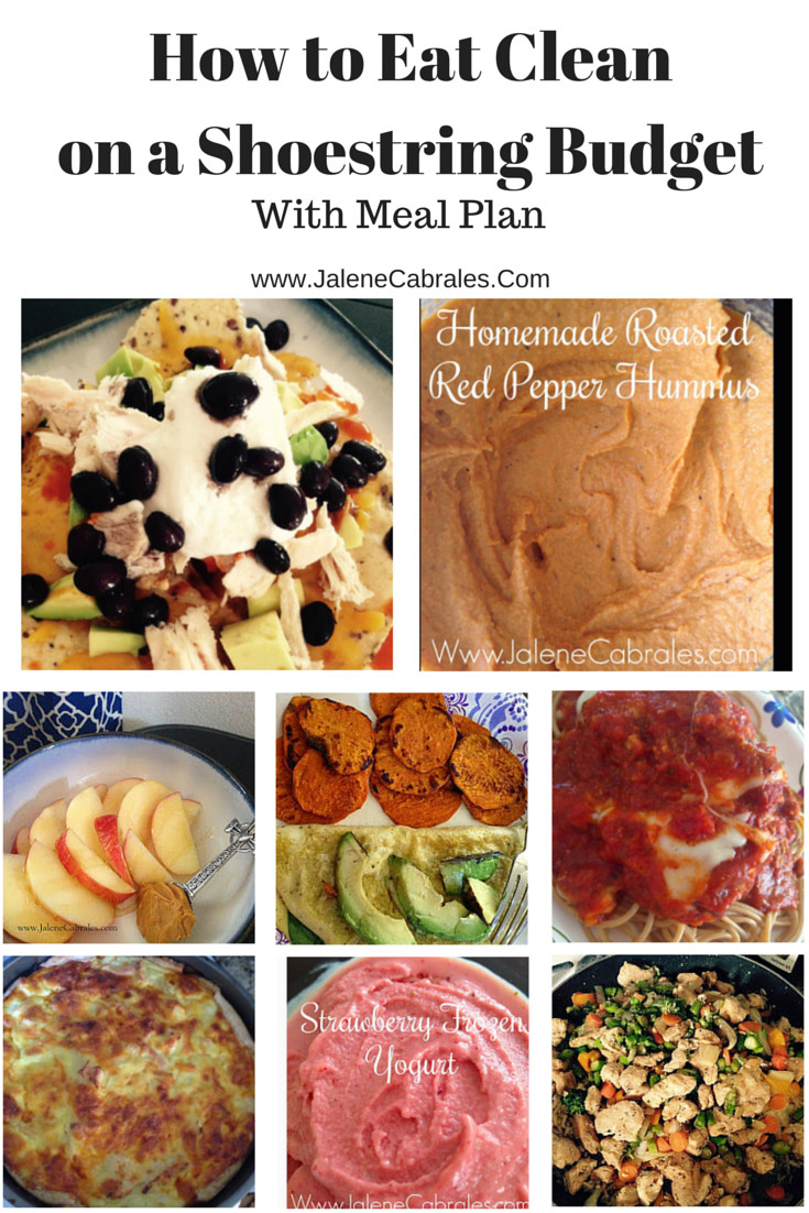 Clean Eating Meal Plan On A Budget  Jalene Cabrales Eat Clean on a Shoestring Bud