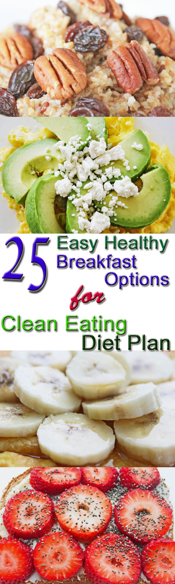 Clean Eating Recipes Breakfast  25 Healthy Breakfast Options