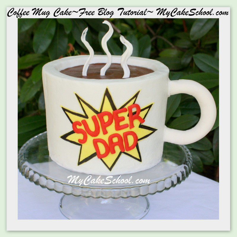Coffee Mug Cake  Coffee Mug Cake Father s Day Blog Tutorial