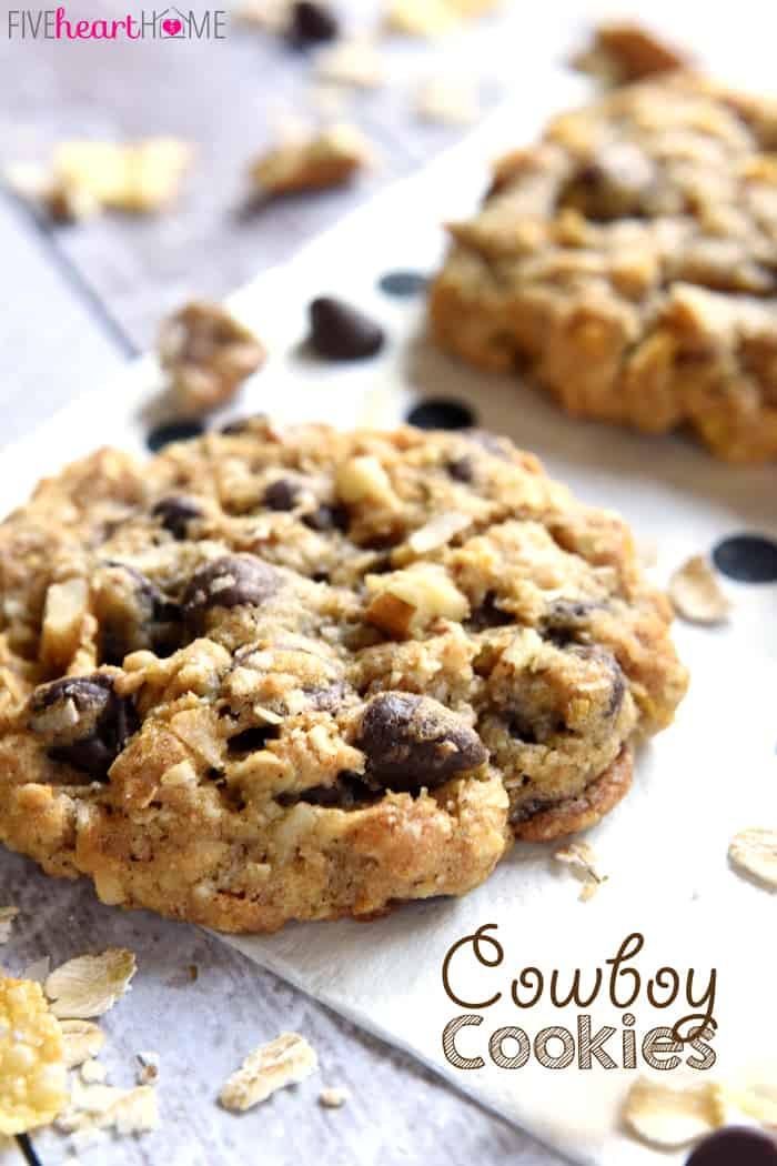Cowboy Cookies Recipe  Cowboy Cookies