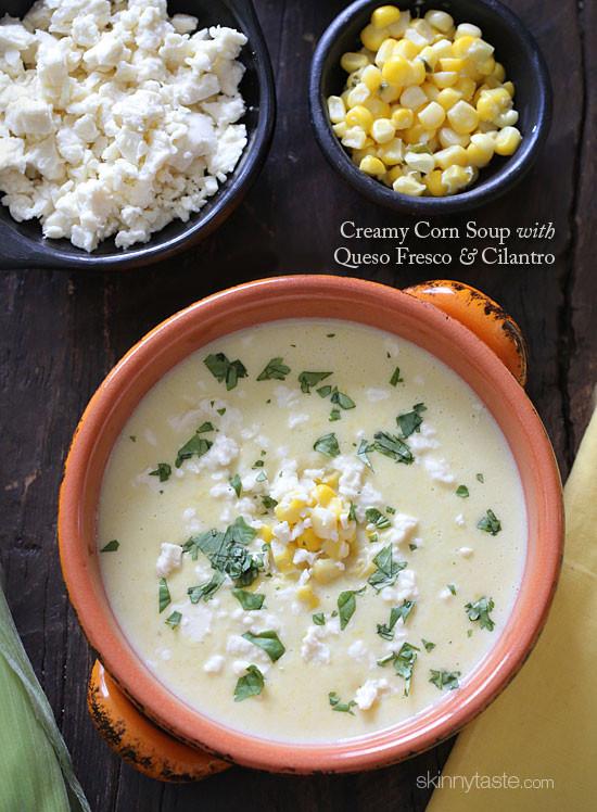 Cream Of Corn Soup  Creamy Corn Soup with Queso Fresco and Cilantro
