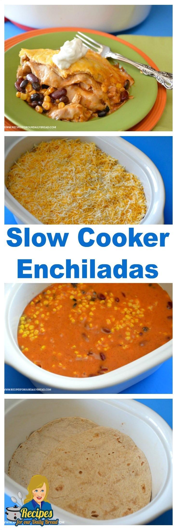 Crock Pot Chicken Enchiladas  Crock Pot Chicken Enchiladas – Page 2 – Recipes For Our