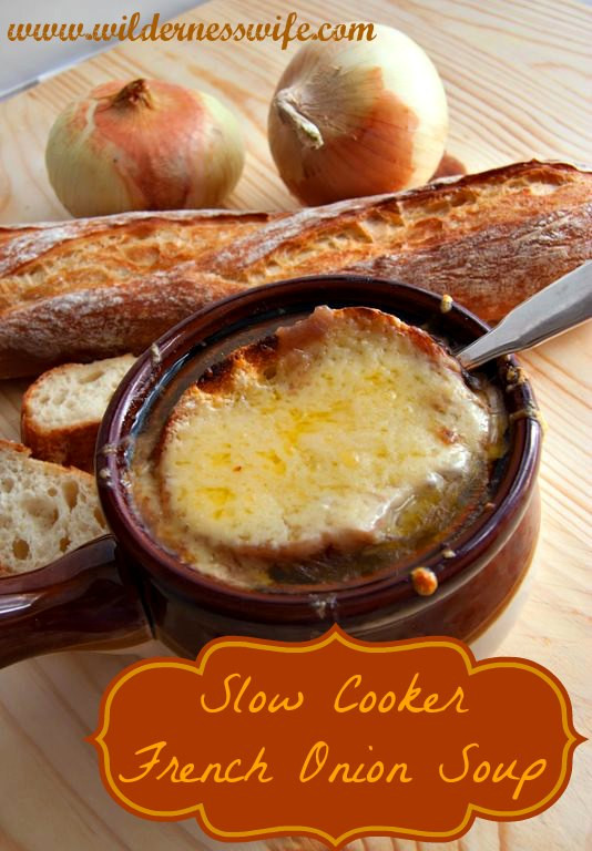 Crock Pot French Onion Soup  Slow Cooker French ion Soup The Wilderness Wife