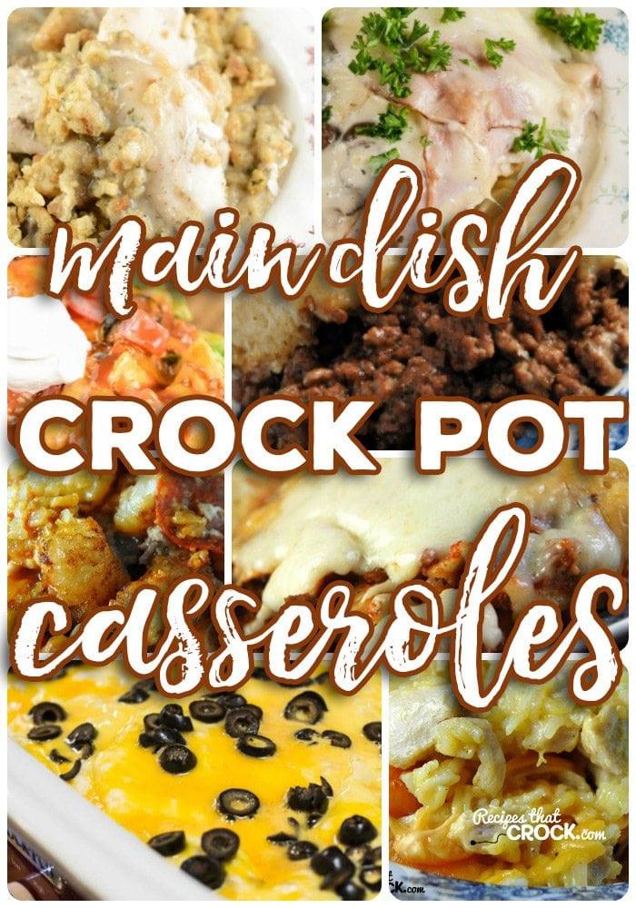 Crock Pot Main Dishes  Crock Pot Casserole Recipes Recipes That Crock