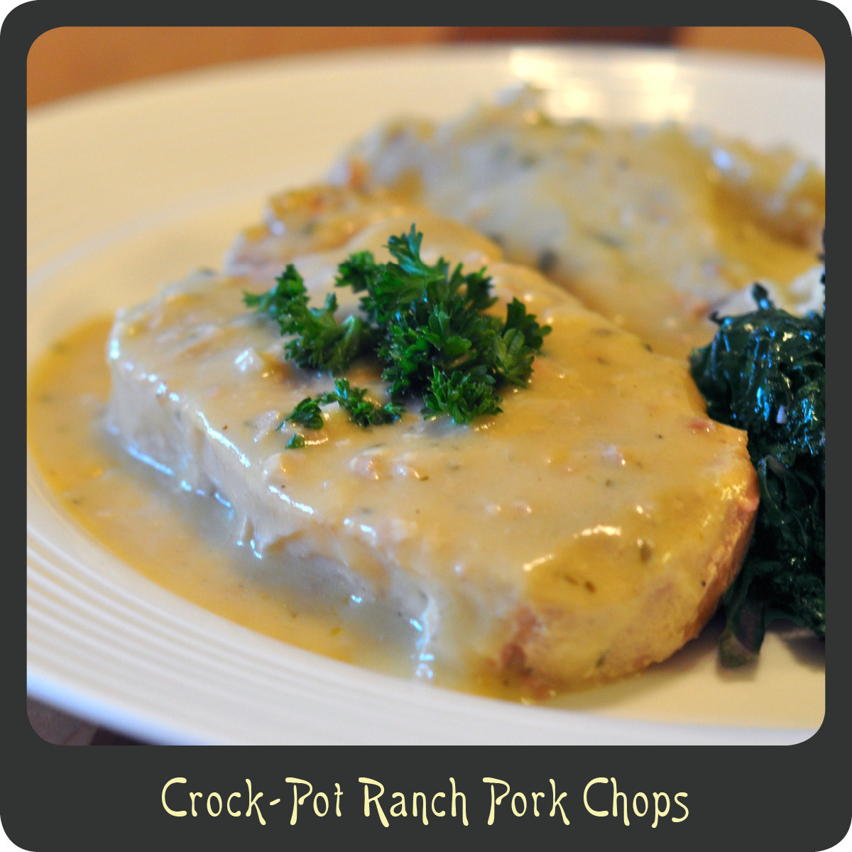 Crock Pot Pork Chops Recipe  Recipe—Crock Pot Ranch Pork Chops
