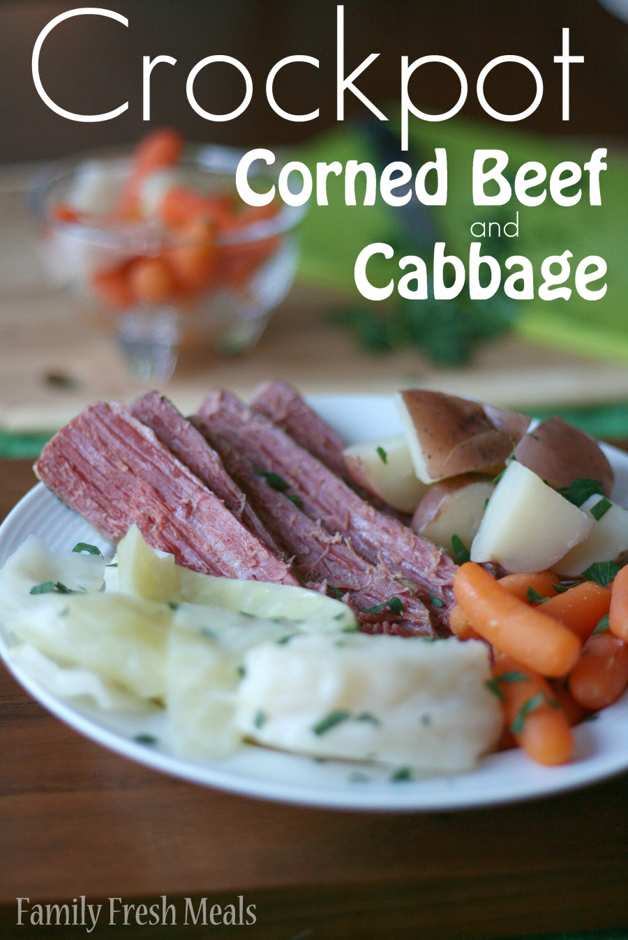 Crockpot Corn Beef And Cabbage  Crockpot Corned Beef and Cabbage Recipe Family Fresh Meals