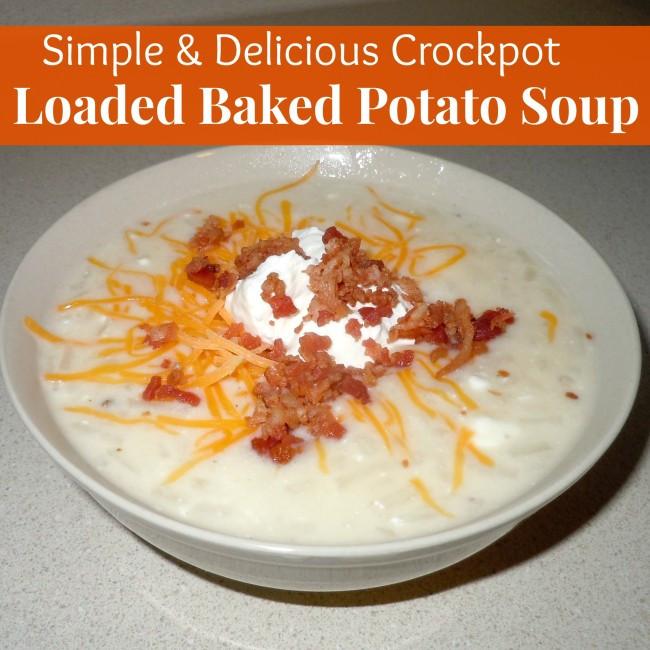 Crockpot Potato Soup  Crockpot Loaded Baked Potato Soup