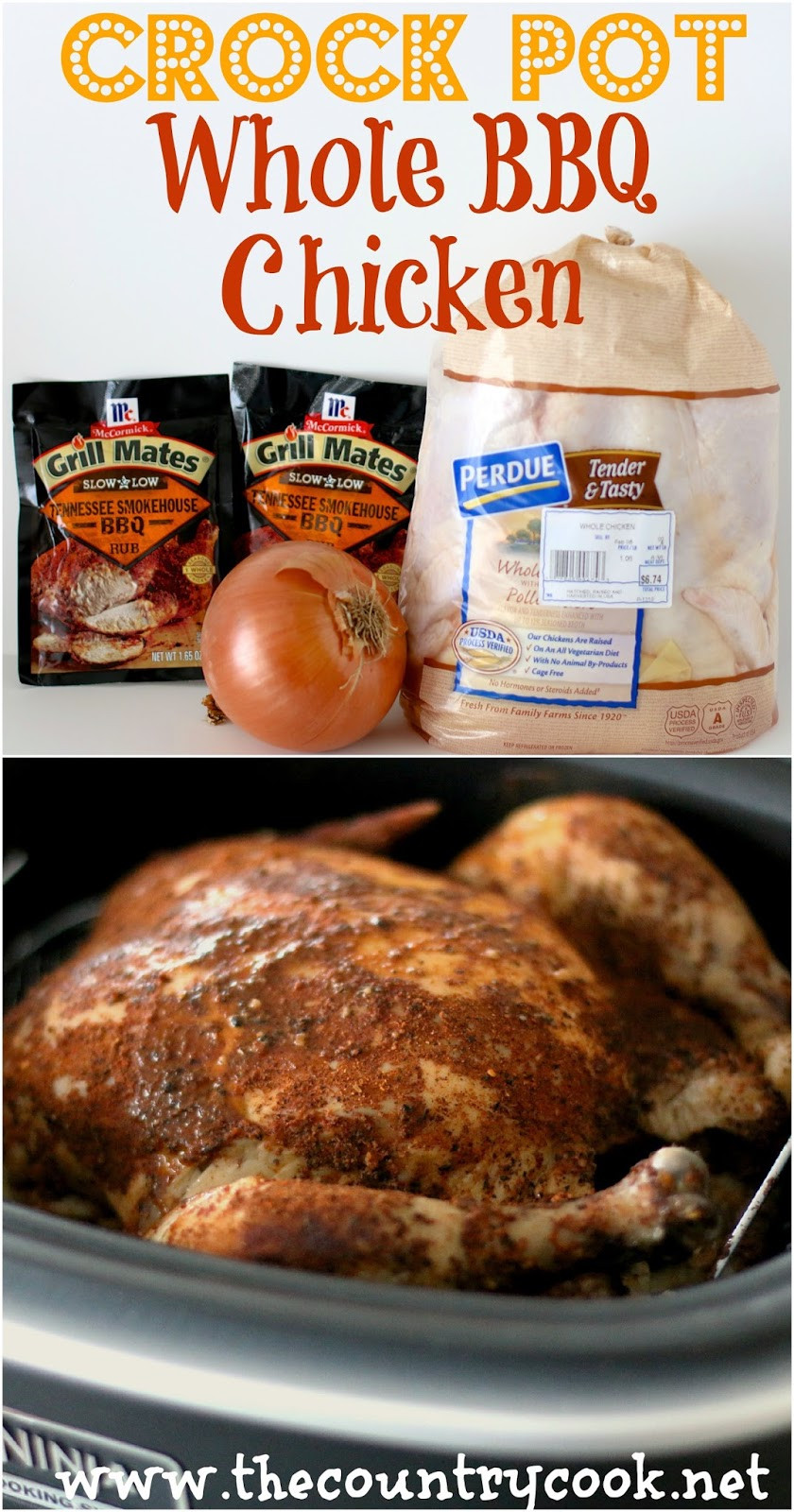 Crockpot Whole Chicken Recipes  The Country Cook Crock Pot Whole BBQ Chicken