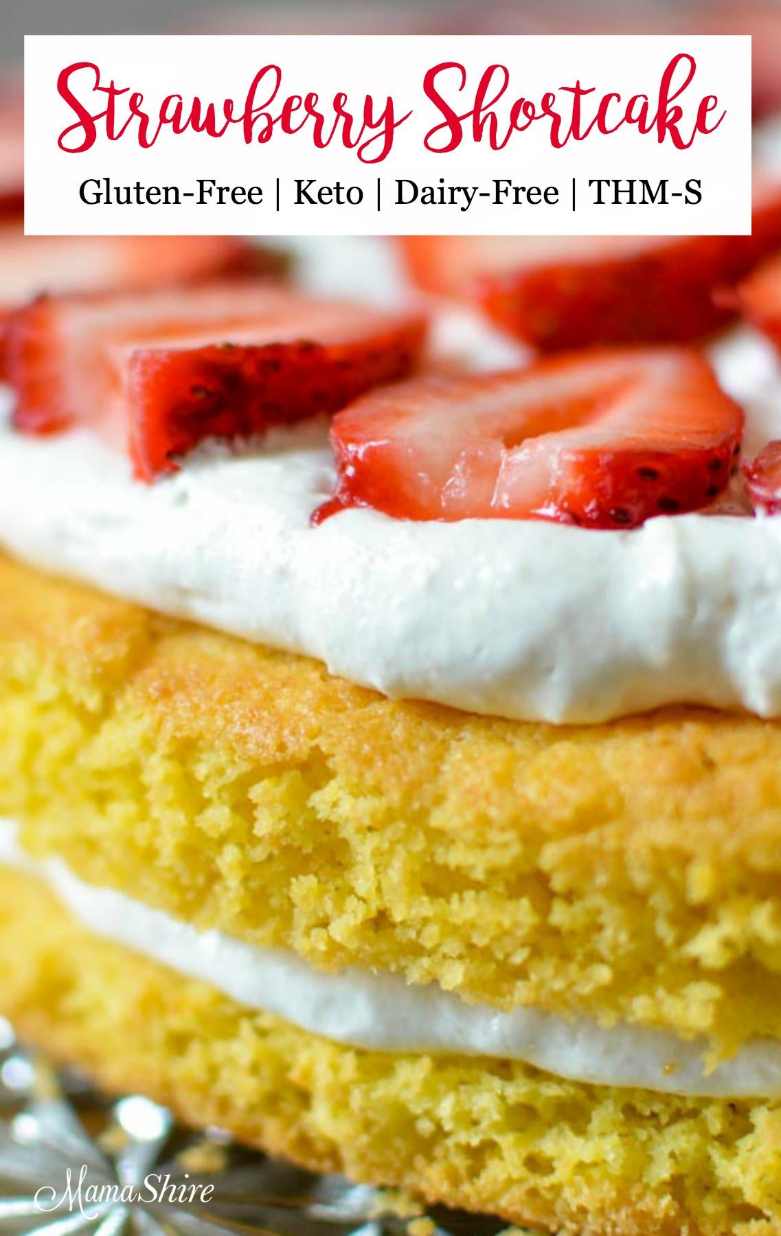 Dairy Free Keto Recipes  Gluten Free Strawberry Shortcake Dairy free MamaShire