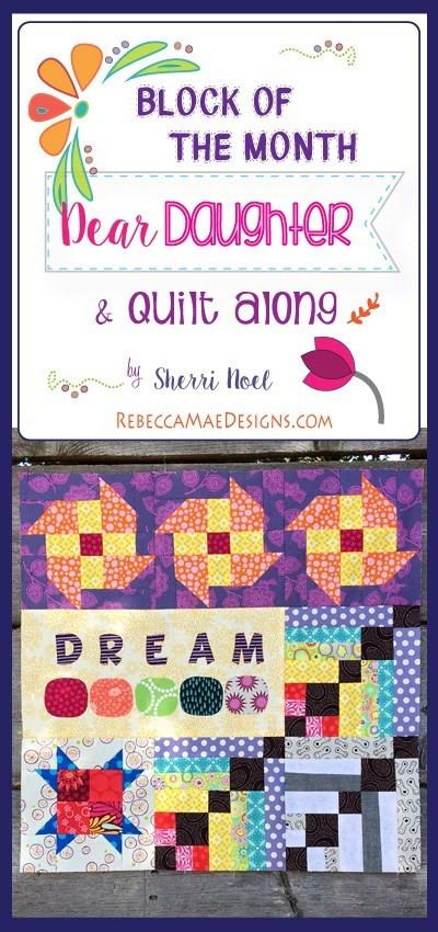 Daughter For Dessert Chapter 7  Chapter 10 Dear Daughter Quilt