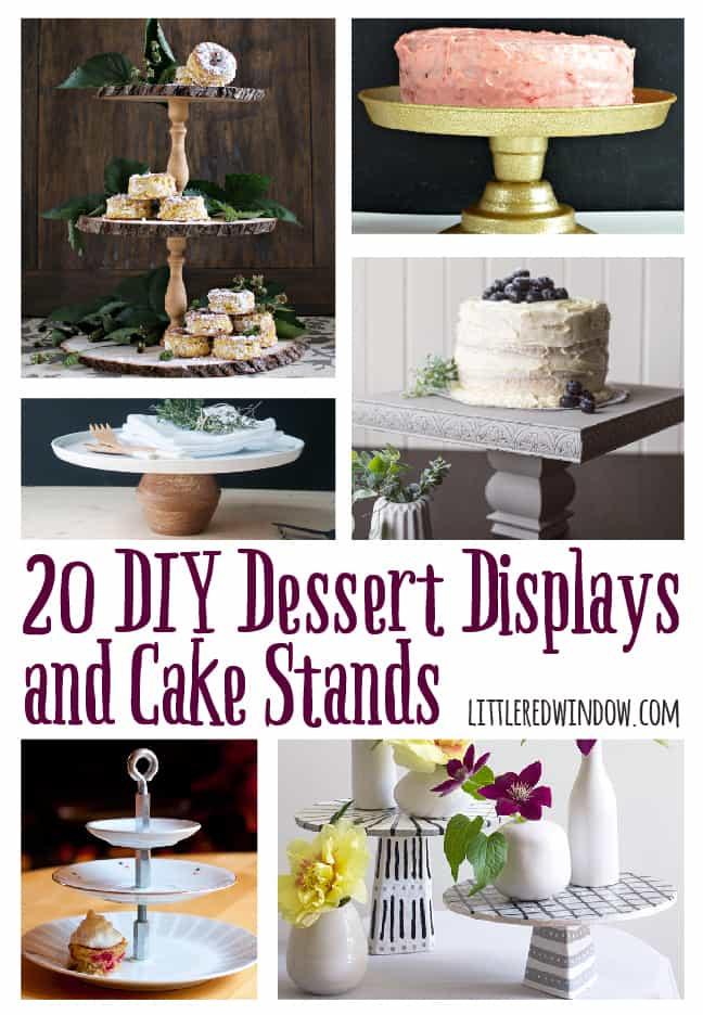 Dessert Display Stands  20 DIY Dessert Displays and Cake Stands Little Red Window