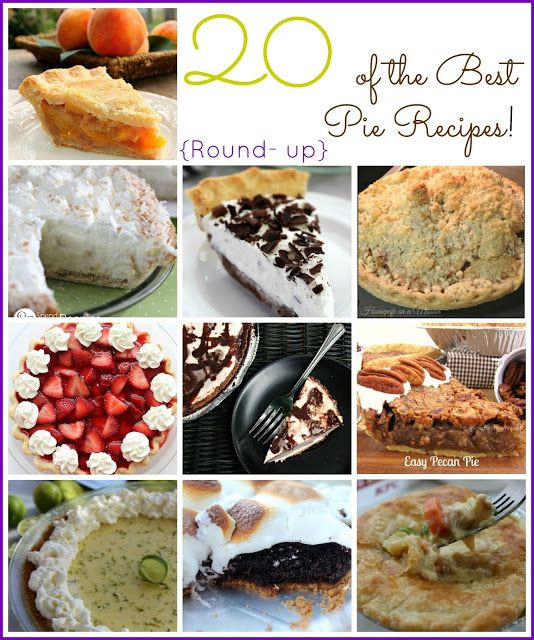 Dessert The Song  20 of the Best Pie Recipes