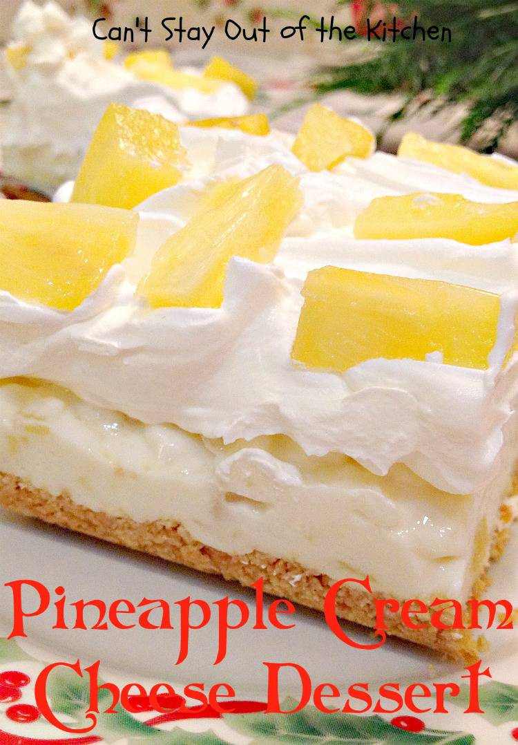 Dessert With Cream Cheese  Pineapple Cream Cheese Dessert Can t Stay Out of the Kitchen
