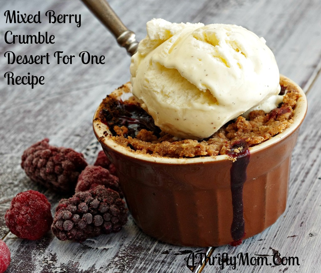 Desserts For One  Mixed Berry Crumble Dessert For e A Thrifty Mom