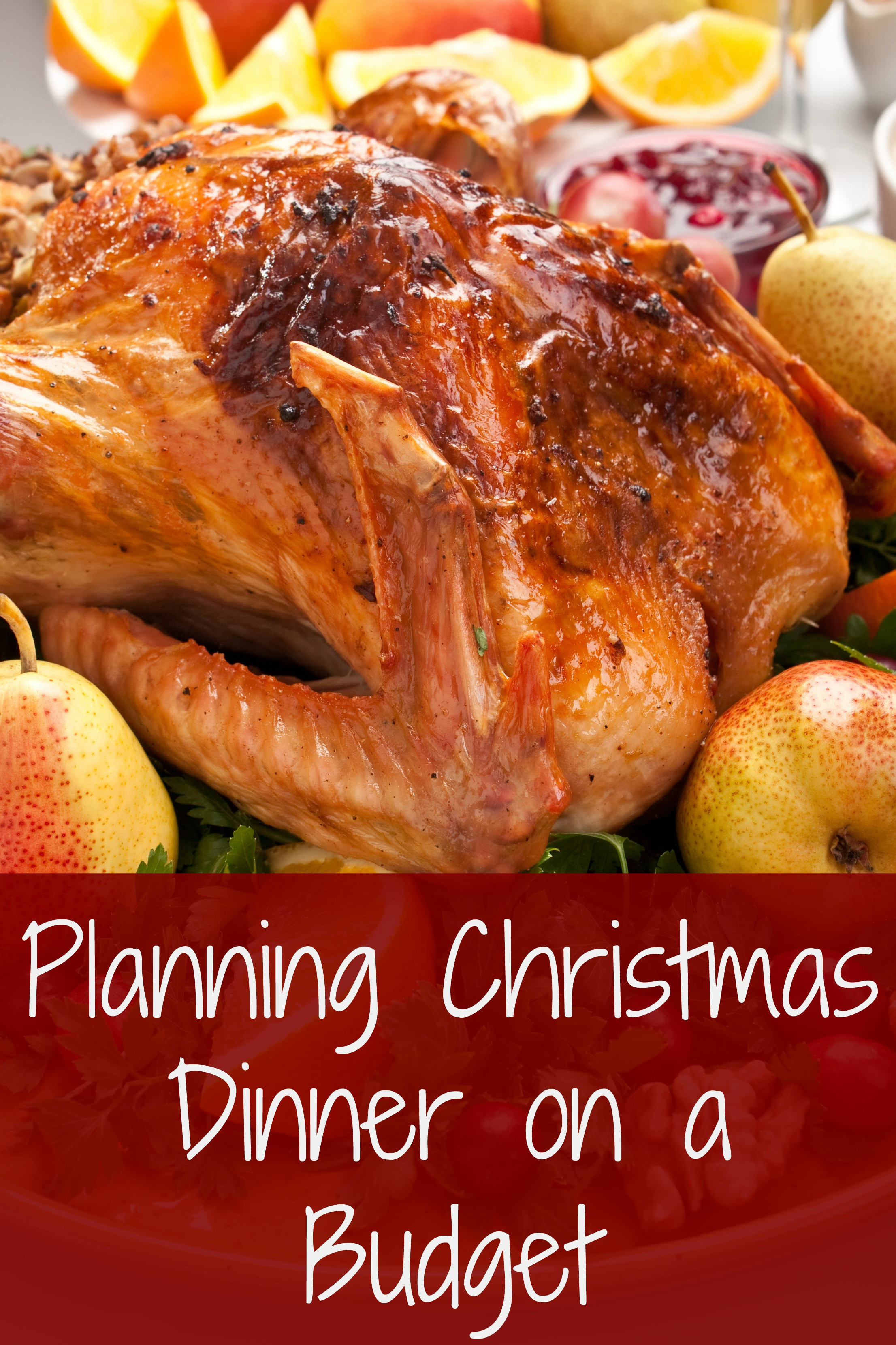 Dinner On A Budget  Planning Christmas Dinner on a Bud Farmer s Wife Rambles