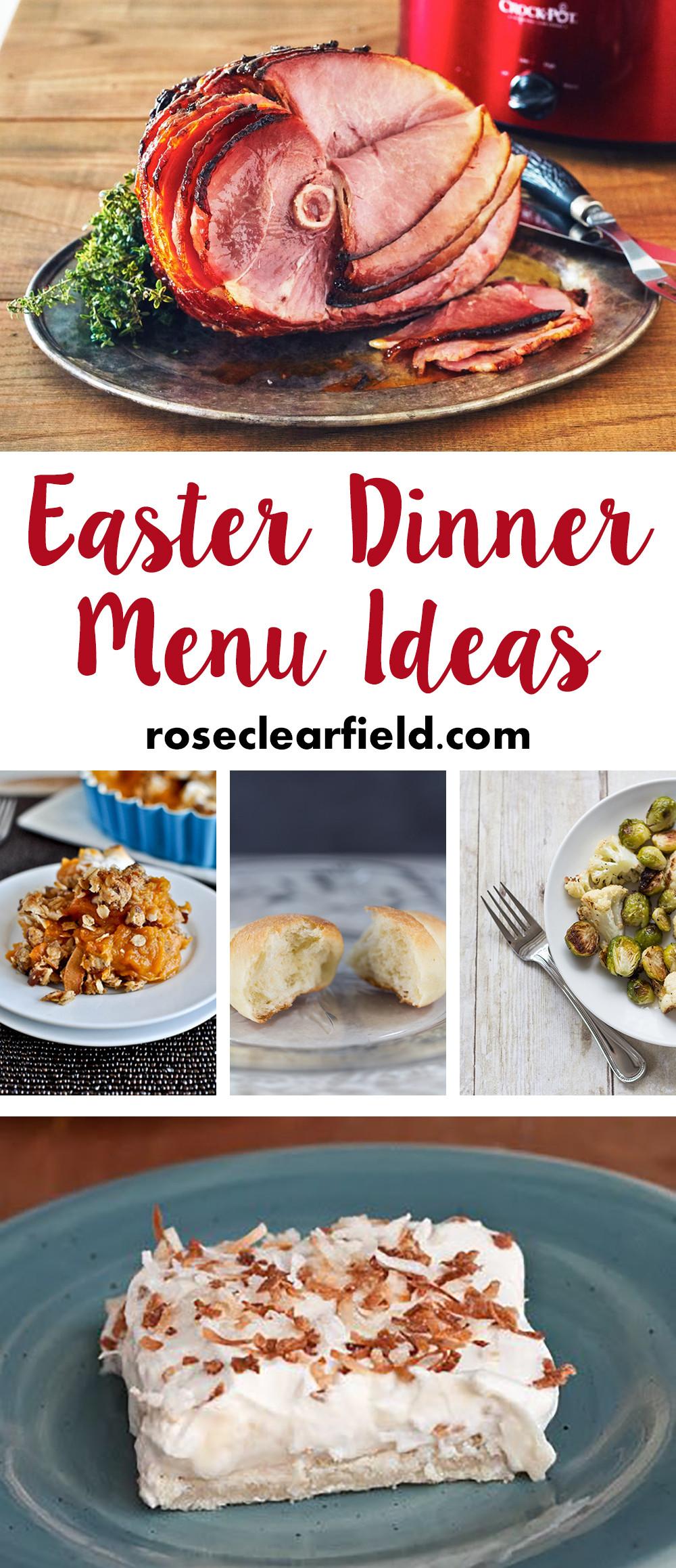 Easter Dinner Menu Ideas  Easter Dinner Menu Ideas • Rose Clearfield