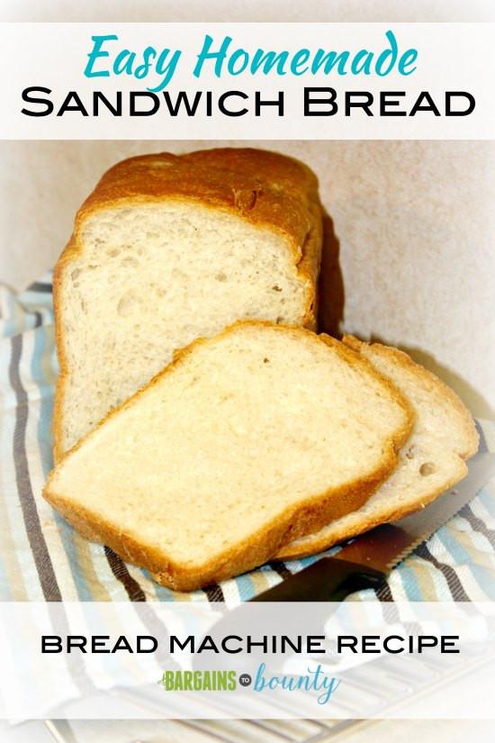 Easy Bread Machine Recipe  Recipe Easy Homemade Sandwich Bread bread machine