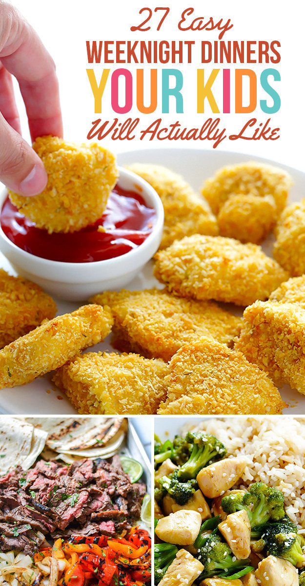 Easy Dinners For Kids  27 Easy Weeknight Dinners Your Kids Will Actually Like