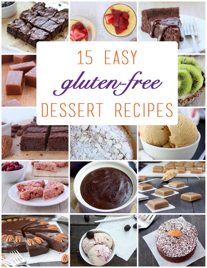 Easy Gluten And Dairy Free Desserts  15 Easy Gluten Free Dessert Recipes