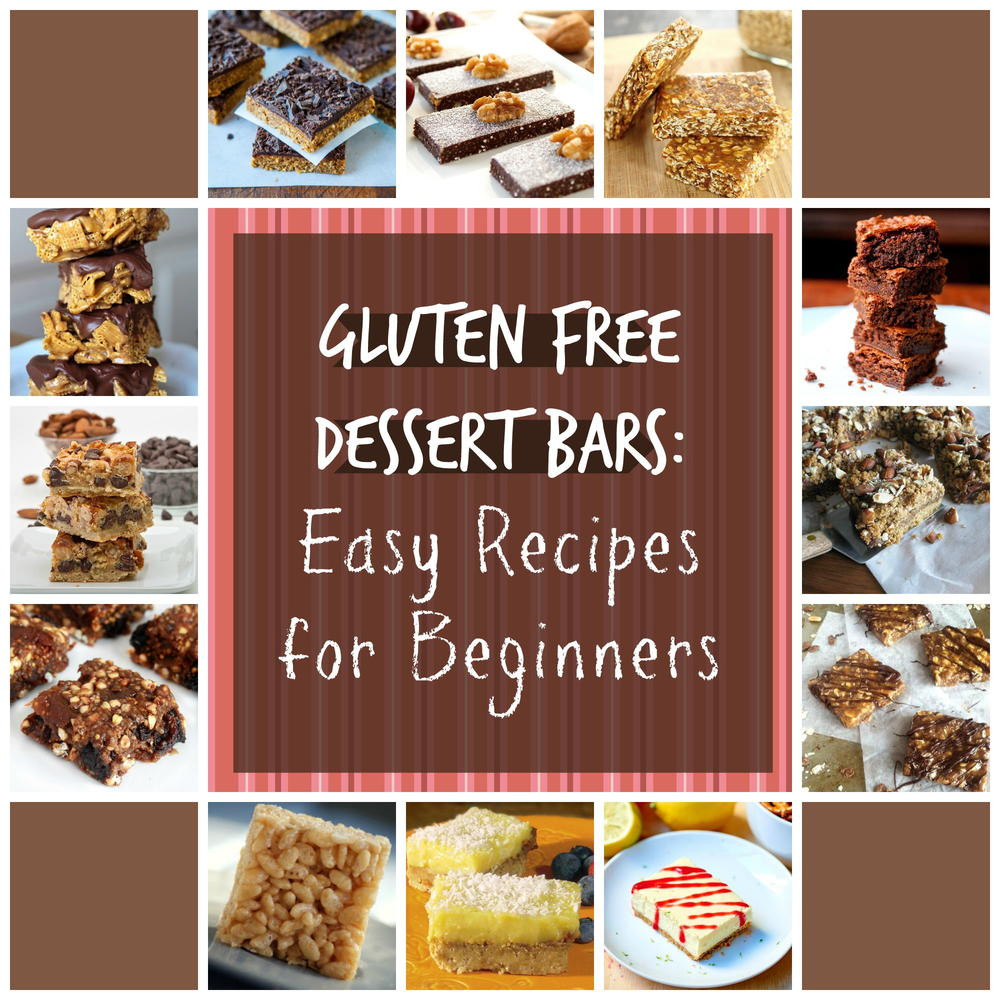Easy Gluten And Dairy Free Desserts  Gluten Free Dessert Bars 20 Easy Recipes for Beginners