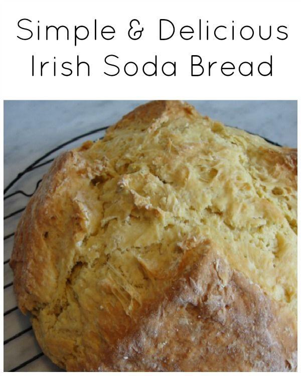 Easy Irish Soda Bread  Simple and Delicious Irish Soda Bread