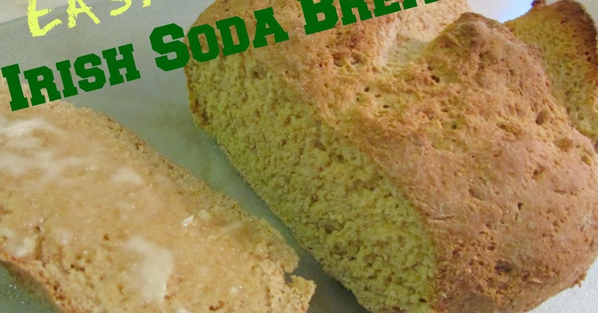 Easy Irish Soda Bread  EASY Irish Soda Bread