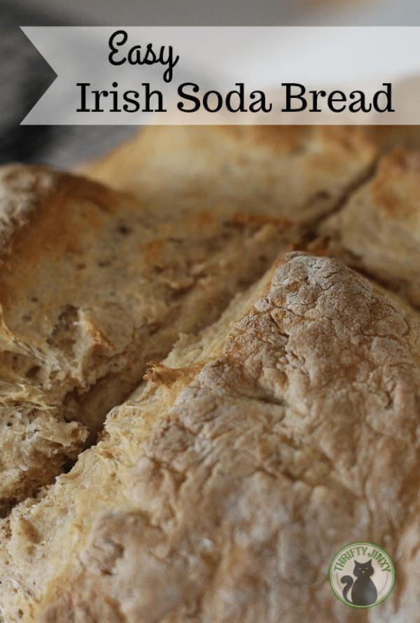 Easy Irish Soda Bread  Easy Irish Soda Bread Recipe Thrifty Jinxy