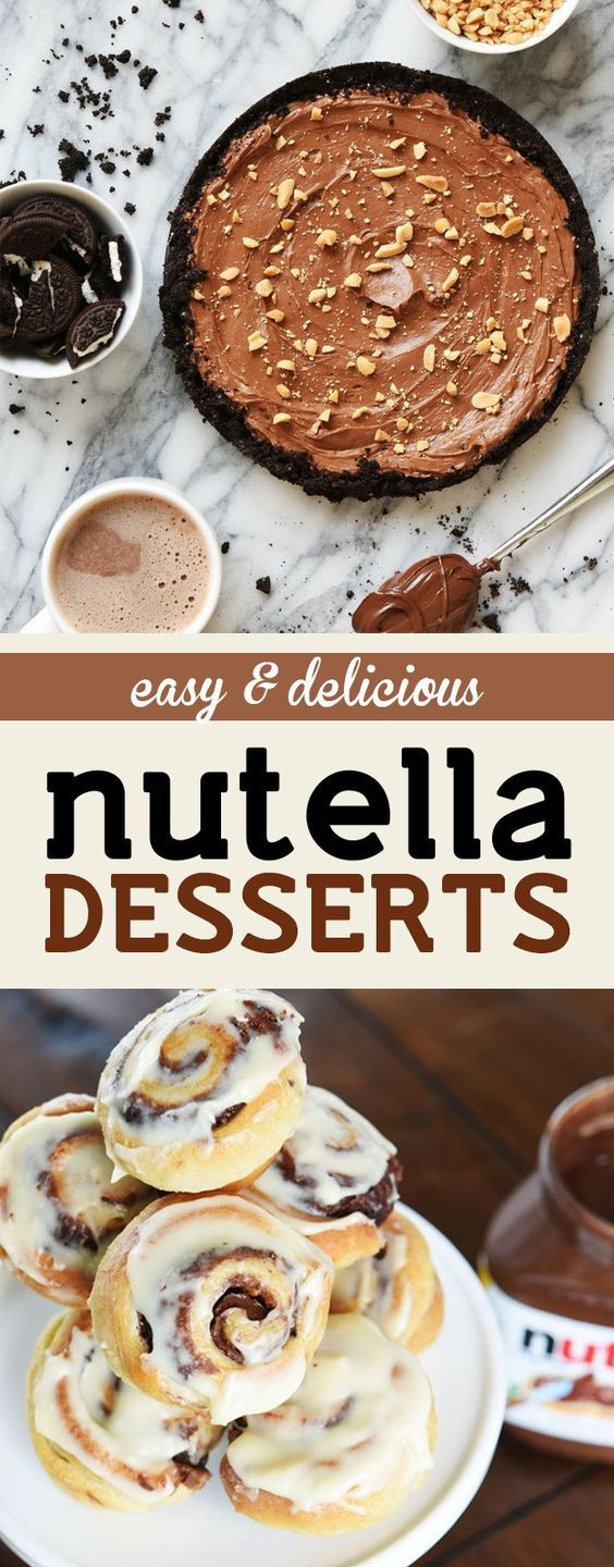 Easy Nutella Desserts  These Easy and Inexpensive Nutella Desserts Are All You
