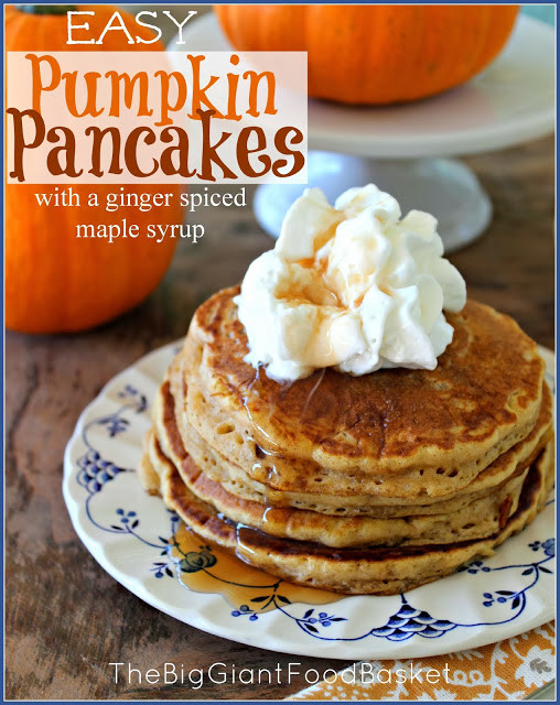Easy Pumpkin Pancakes  The Big Giant Food Basket Super Easy Pumpkin Pancakes