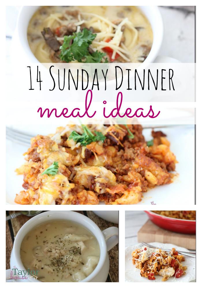 Easy Sunday Dinner  14 Delicious Sunday Dinner Meal Ideas
