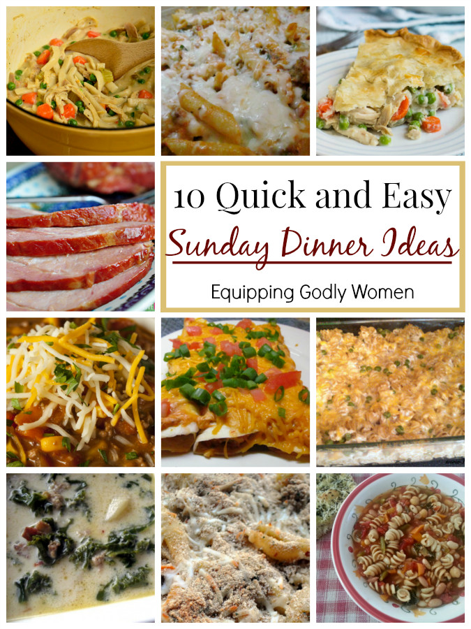Easy Sunday Dinner  10 Quick and Easy Sunday Dinner Ideas