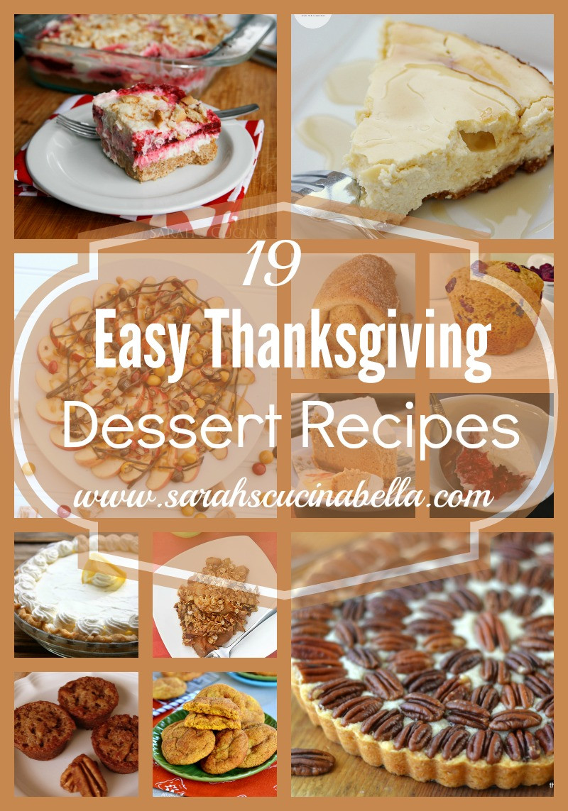Easy Thanksgiving Dessert Recipes  19 Easy Thanksgiving Dessert Recipes Sarah s Cucina Bella