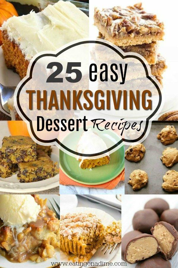 Easy Thanksgiving Dessert Recipes  Easy Thanksgiving Dessert Recipes 20 Desserts You Will Love