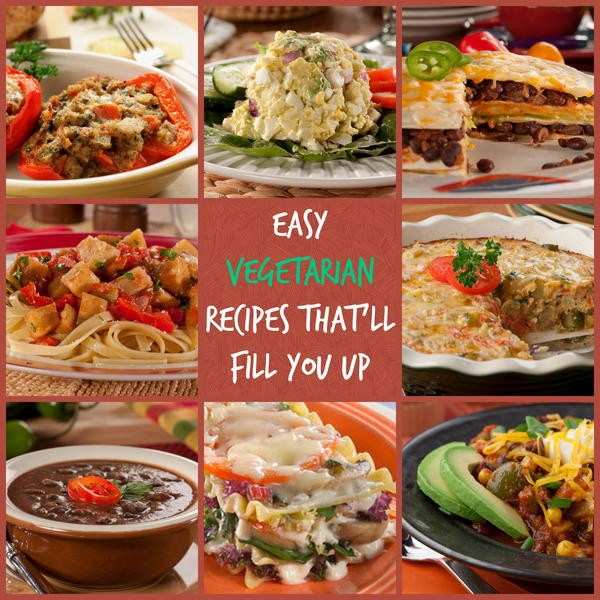 Easy Vegetarian Dinner Recipes  10 Easy Ve arian Recipes That ll Fill You Up