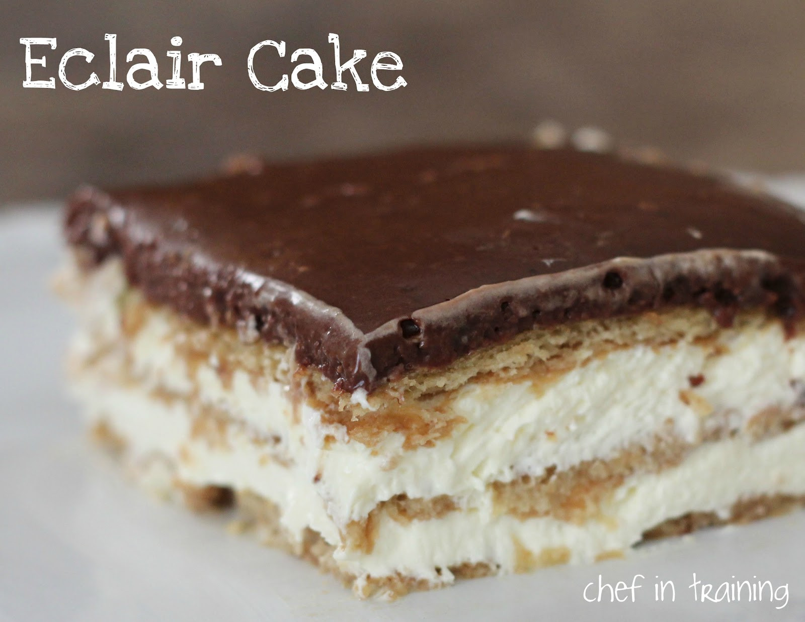 Eclair Cake Recipe  Eclair Cake Chef in Training