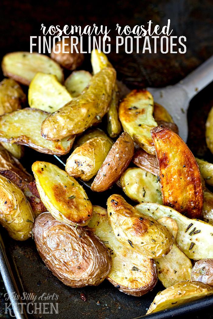 Fingerling Potato Recipes  Rosemary Roasted Fingerling Potatoes This Silly Girl s