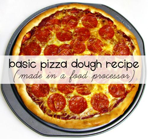 Food Processor Pizza Dough  Basic Pizza Dough Recipe made in food processor Home