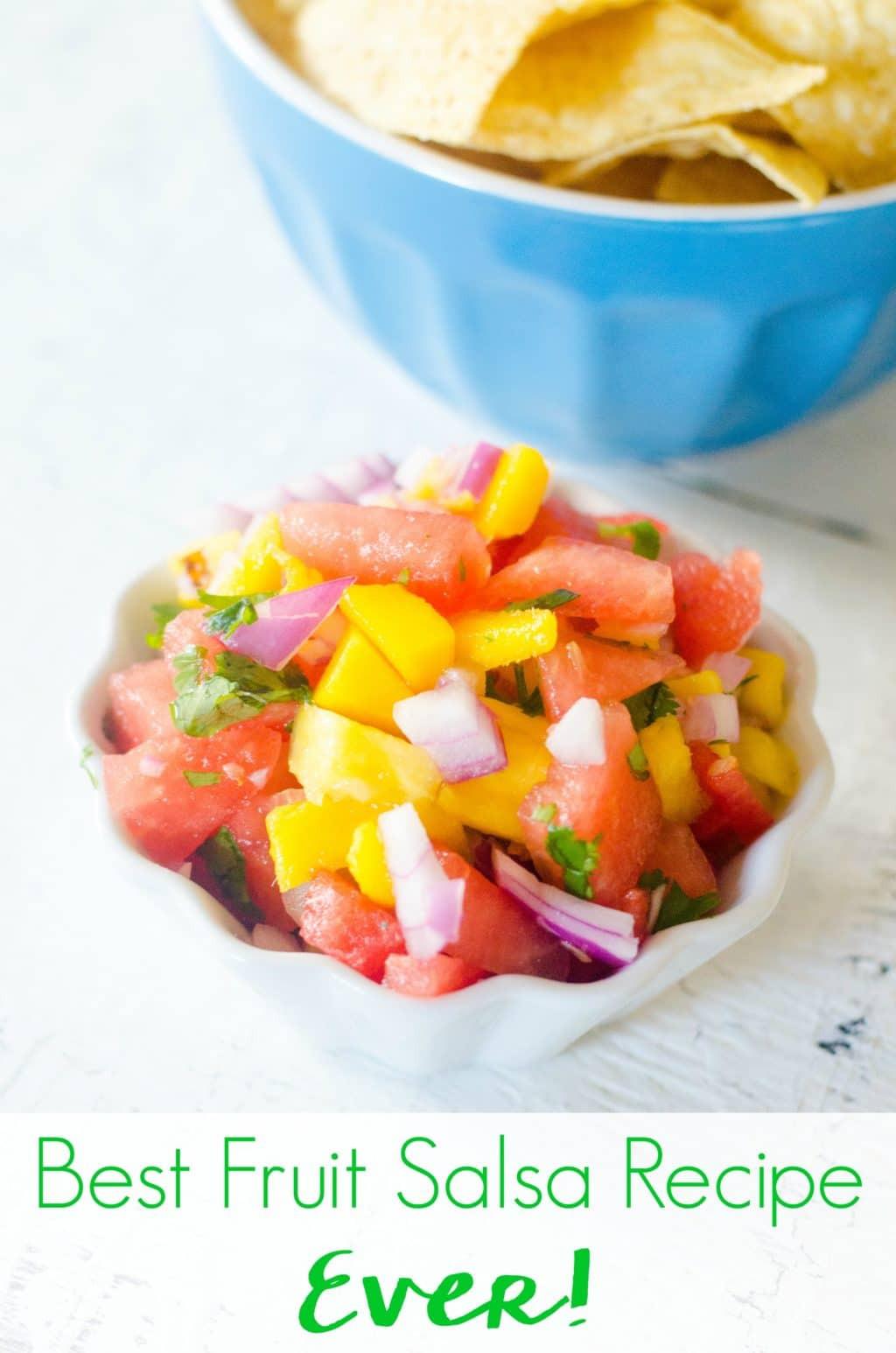 Fruit Salsa Recipe  The Best Fruit Salsa Recipe Ever Tropical Fruit Salsa