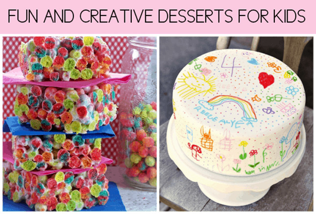 Fun Desserts To Make With Kids  FUN AND CREATIVE DESSERTS FOR KIDS