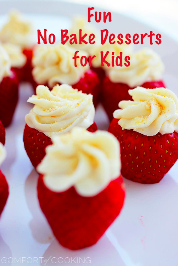 Fun Desserts To Make With Kids  My LuxeFinds Fun Kid Friendly No Bake Desserts