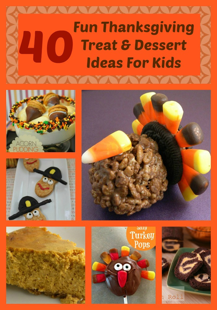 Fun Thanksgiving Desserts  Thanksgiving recipes for kids The Kid s Fun Review