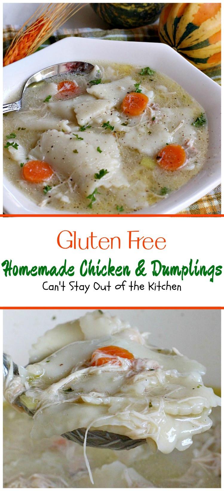 Gluten Free Chicken And Dumplings  Gluten Free Homemade Chicken and Dumplings Can t Stay